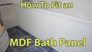 How Fit Mdf Bath Panel