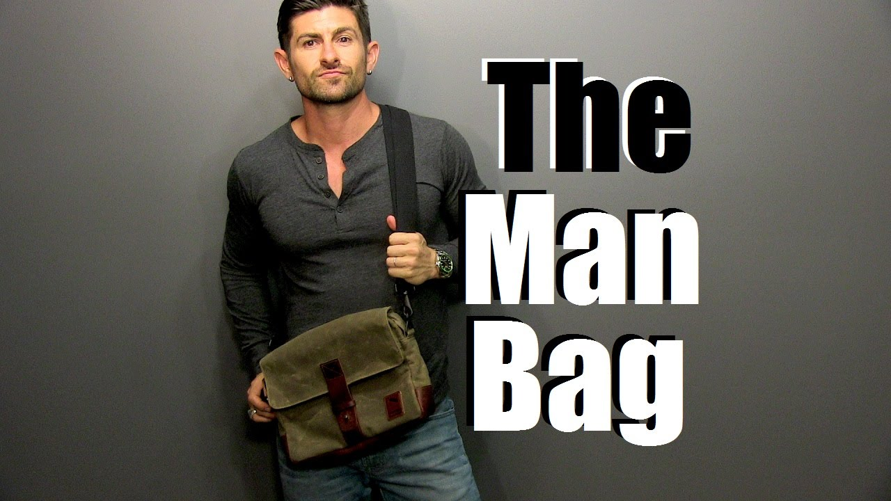 The Man Bag  Why Every Guy Needs One  Man Bag 101  YouTube