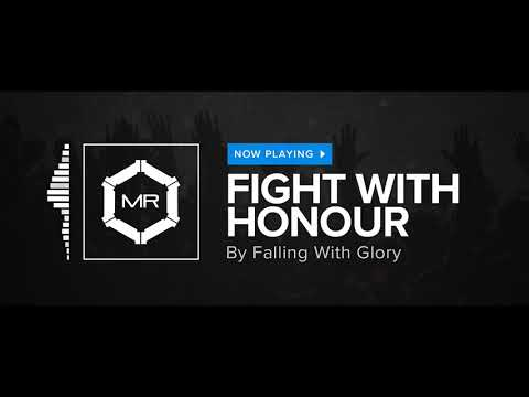 Falling With Glory - Fight With Honour [HD]