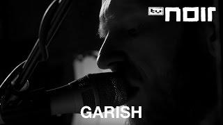 Garish - Die Wahrheit (live bei TV Noir)