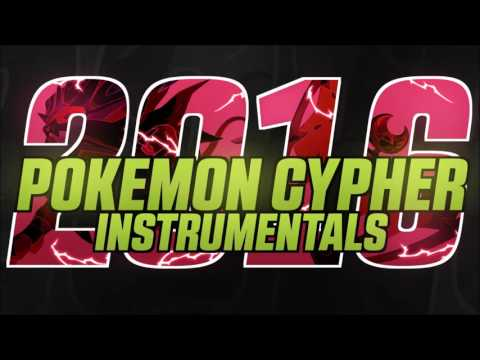 Pokemon Cypher 2016 : Instrumentals
