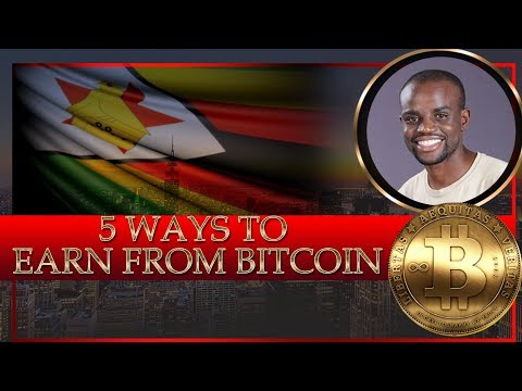 5 Ways To Earn Bitcoin In Zimbabwe