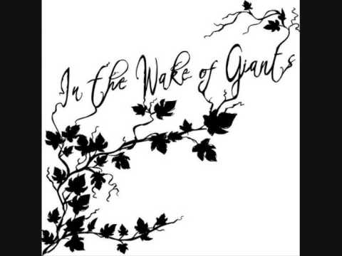 In the Wake of Giants - At the Edge of the Sea