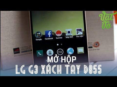 [Review dạo] Mở hộp LG G3 xách tay quốc tế D855 - sản xuất tháng 2/2015, có sẵn Android 5.0 giá 9tr