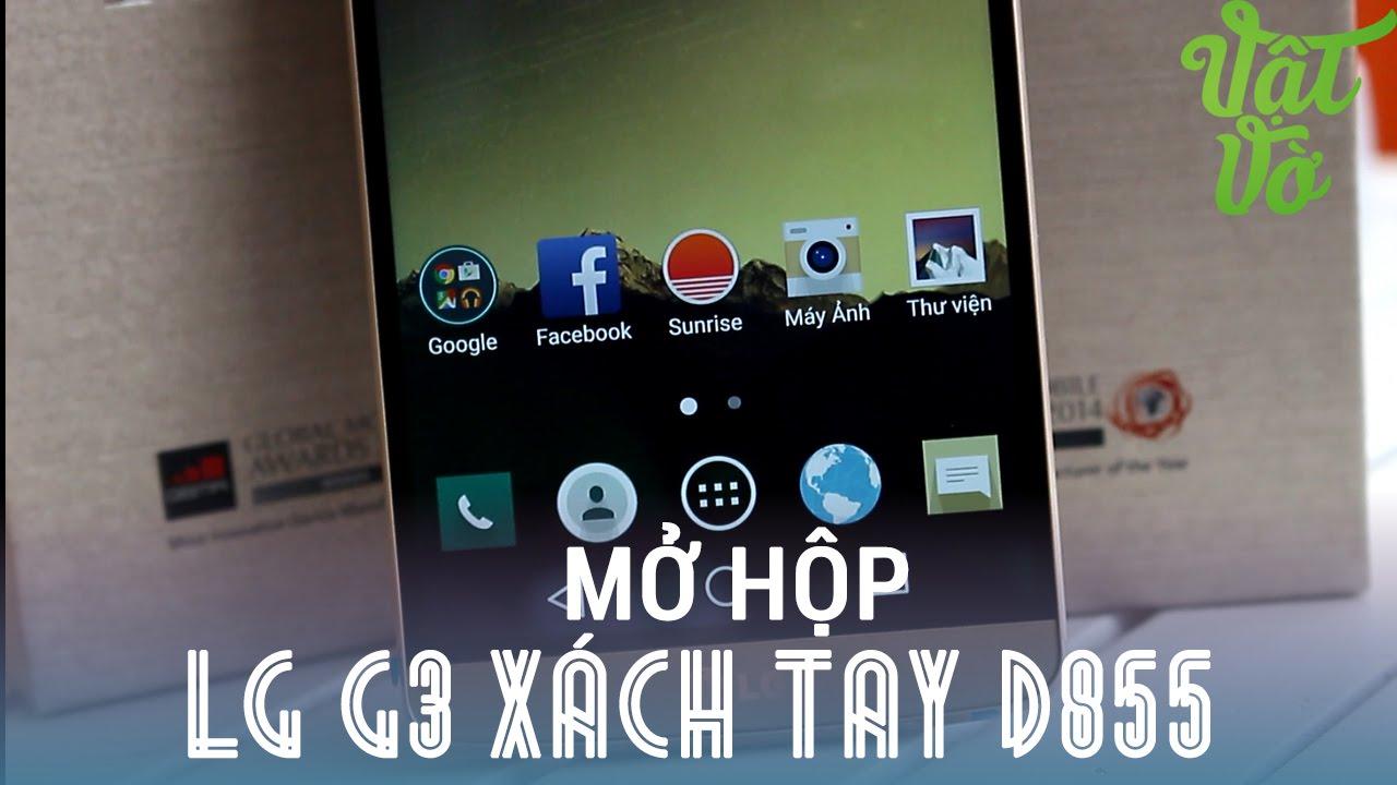 [Review dạo] Mở hộp LG G3 xách tay quốc tế D855 – sản xuất tháng 2/2015, có sẵn Android 5.0 giá 9tr