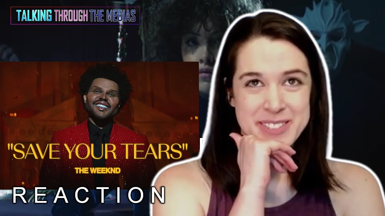 Save Your Tears Reaction