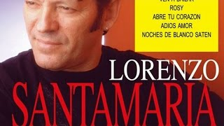 Lorenzo Santamaria - Grandes Exitos (álbum completo)