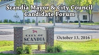 Scandia Mayor and City Council Candidate Forum 10-13-16