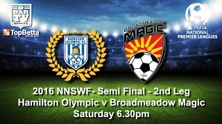 2016 NNSWF NPL Semi Final - Hamilton Olympic v Broadmeadow Magic