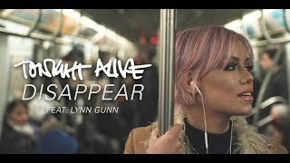 Tonight Alive - Disappear (Feat. Lynn Gunn) (Official Music Video)