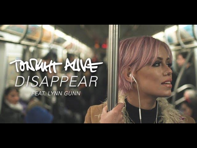 tonight-alive-disappear-feat-lynn-gunn-official-music-video-hopeless-records