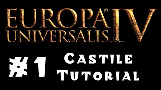 Europa Universalis 4 - Castile - Tutorial for Beginners! #1 - Diplomacy and Politics!