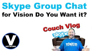 Couch Vlog - Skype Group Chat - Do You Want it?