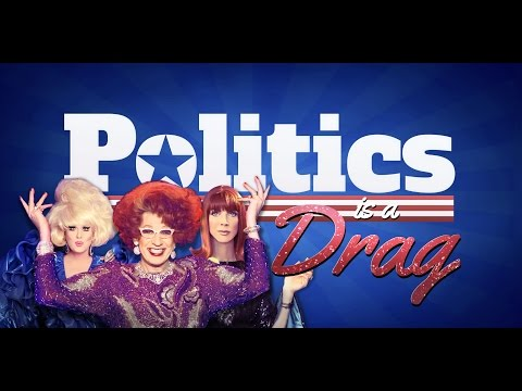 POLITICS is a DRAG pilot