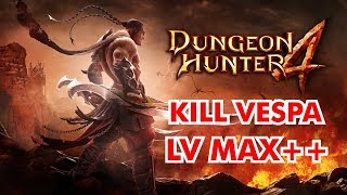 Dungeon Hunter 4 Windows 10 :Kill Vespa in Lv MAX #Gameplay