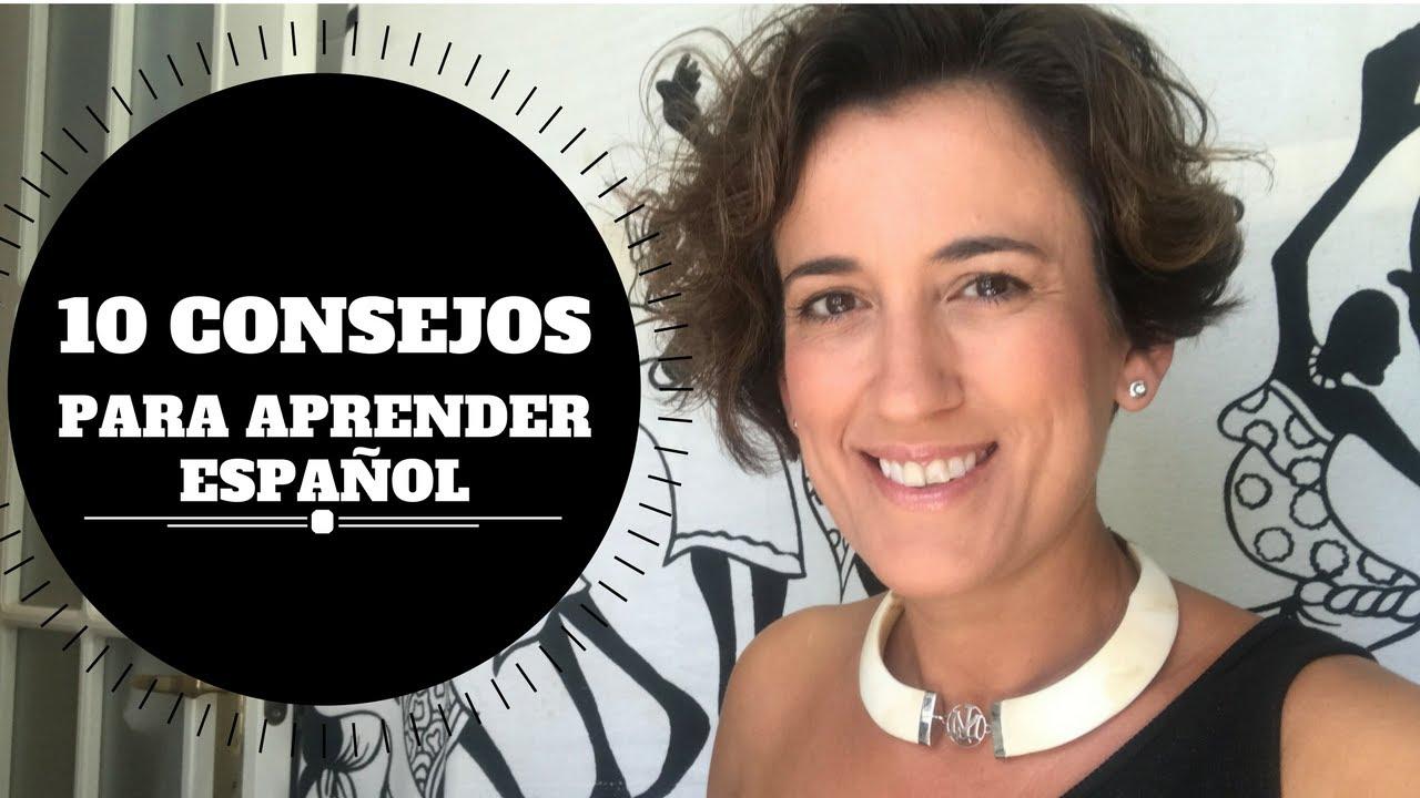 Sigue estos10 CONSEJOS CLAVE 👌 y APRENDE ESPAÑOL | 10 TIPS FOR LEARNING SPANISH. (Nivel avanzado)#20