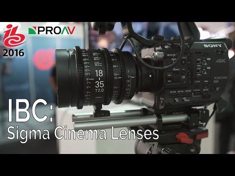 Sigma Cinema Lenses - Primes & Zooms - IBC