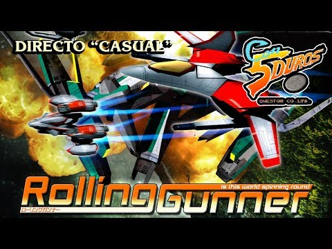 "DIRECTO: ROLLING GUNNER (""CASUAL"")"