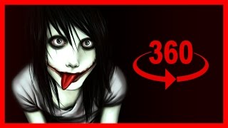 360 Video | VR | Jeff the Killer