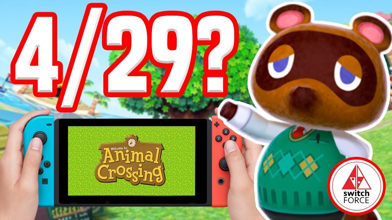 Animal Crossing Switch Is Not Coming April 29th Youtube