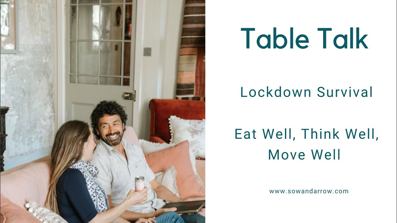 Table Talk: How To Thrive In Lockdown
