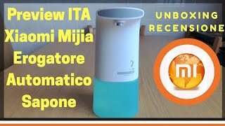 PREVIEW ITA Xiaomi Mijia Erogatore Automatico Touchless UNBOXING & REVIEW