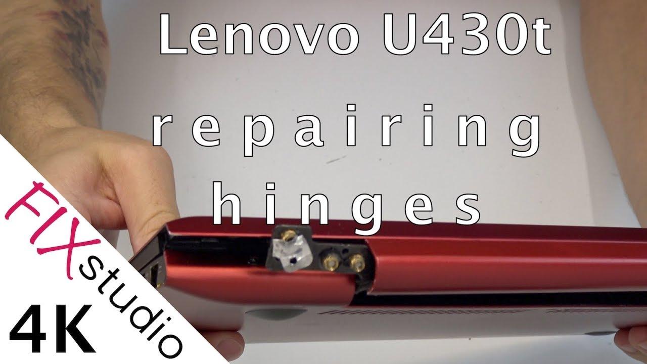 Lenovo U430t - repairing hinges [4K]