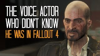 The voice actor who didn't know he was in Fallout 4 - Here's A Thing