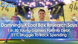 UK Loot Box Research Says 1 in 10 Young Gamers Fall Into Debt, 31% Struggle To Track Spending