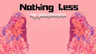 "Kehlani Type Beat ""Nothing Less""  - Prod. @thomascrager"