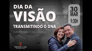 DIA DA VISÃO // 30 MARÇO 2019