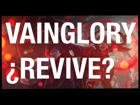 VAINGLORY ¿REVIVE?