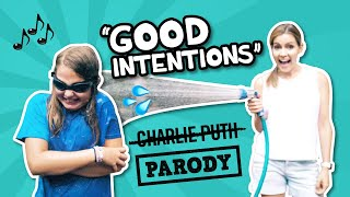"Attention - Charlie Puth Parody ""Good Intentions"" // The Holderness Family"