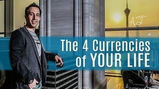 The 4 Currencies of Your Life - Poker Life