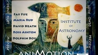 Animotion Preview of show at the Institute of Astronomy, Cambridge UK - Awesome Productions Ltd