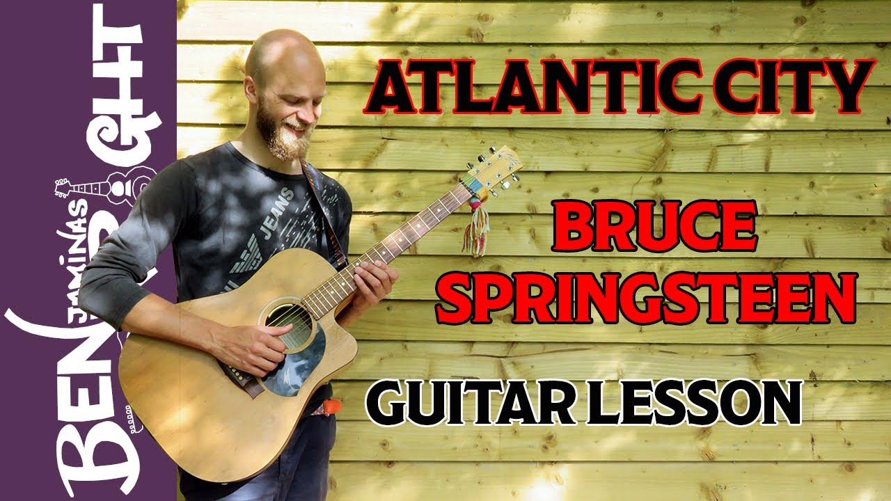 Atlantic City Bruce Springsteen Guitar Lesson Sl13 Youtube
