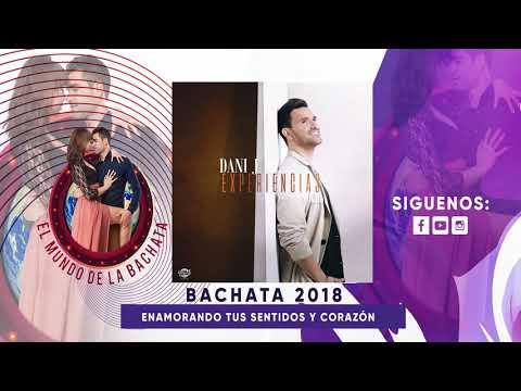 Dani J - La Última Noche - #BACHATA 2018
