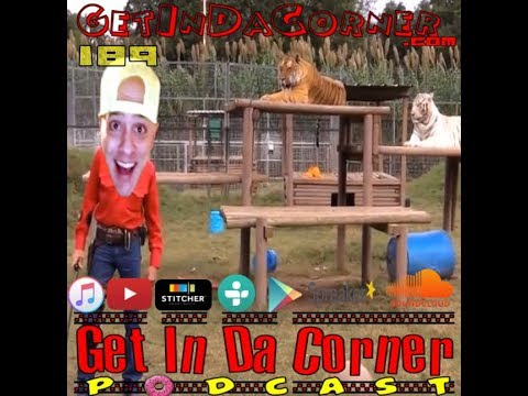 If you wish we were dead, we can die... - Get In Da Corner Podcast 189 (made with Spreaker)