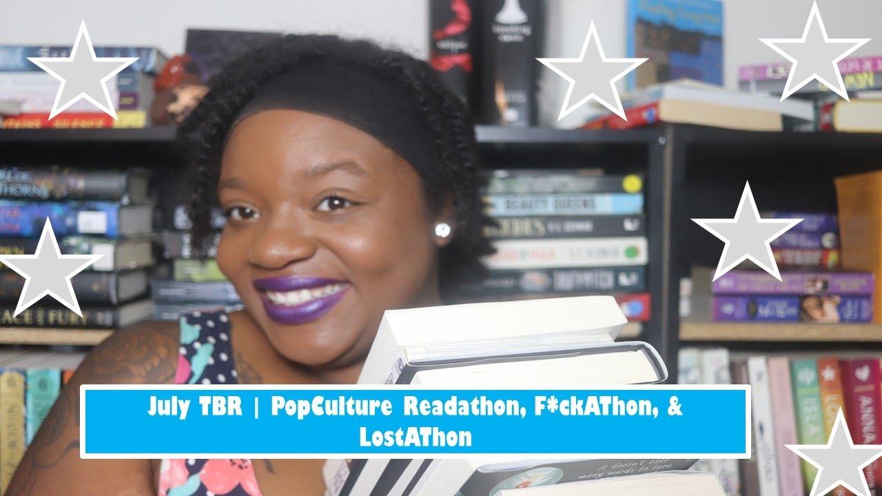 July TBR // PopCulture Readathon,  F*ckathon, & LostAThon
