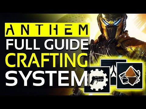 Anthem CRAFTING SYSTEM Full Guide - Everything You Need To Know: Masterwork Items, Blueprints & More