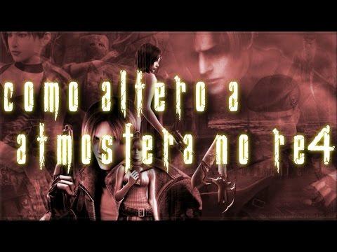 Resident Evil 4 Tutorial: Como Altero a Atmosfera/Iluminação