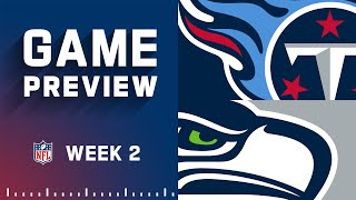 Tennessee Titans vs. Seattle Seahawks   Week 2 NFL Game Preview