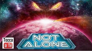 Tocca a te 095 - Not Alone