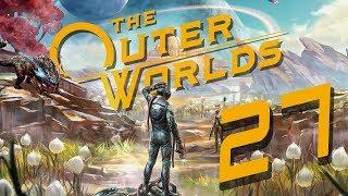 JAK STATKI NA NIEBIE... || The Outer Worlds [#27]