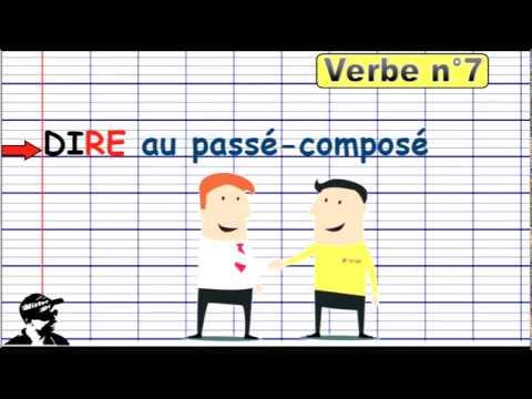 Conjuguer Dire Au Passe Compose 2019 Youtube