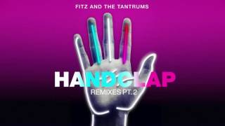 Fitz and the Tantrums - HandClap (White Cliffs Remix) [Official Audio]