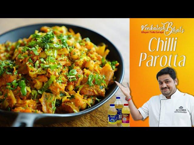 Venkatesh Bhat makes Chilli Parotta   recipe in Tamil   CHILLI PAROTTA