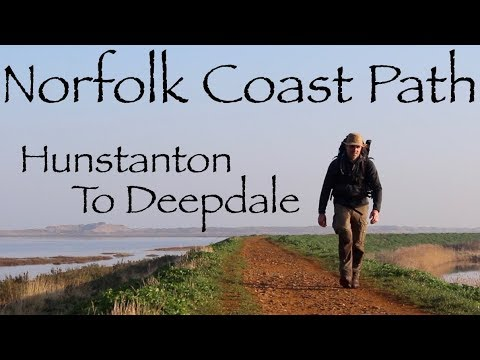 Norfolk Coast Path.  Part 1.  Hike and Wild Camp along the N