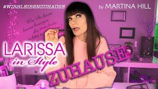 Larissa in Style ZUHAUSE