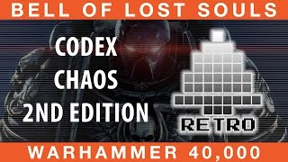 BoLS Retro Corner Review #23 | Codex Chaos | 2nd Ed Warhammer 40,000